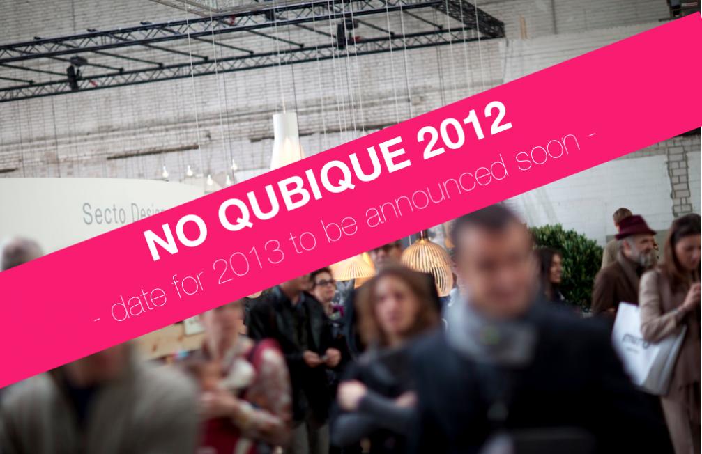 Die diesjährige Qubique wird auf 2013 verschoben Qubique 1