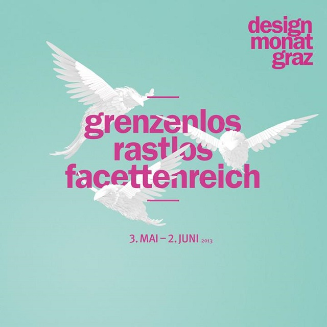 """Design & Interieur: Designmonat Graz 2013 - 3. Mai bis zum 2. Juni 2013 - 30 Tage Design, 30 Tage Ausnahmezustand.""  Design & Interieur: Design Monat Graz 2013 Wohn DesignTrend Designmonat Graz 2013 03"