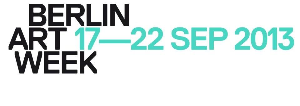 Beste Galerien der Berlin Art Week 2013 zu besuchen Berlin Art Week 20131