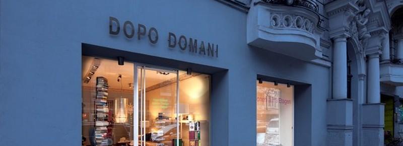 DOPO DOMANI: Ihre Adresse für Design in Berlin DOPO DOMANI Ihre Adresse f  r Design in Berlin