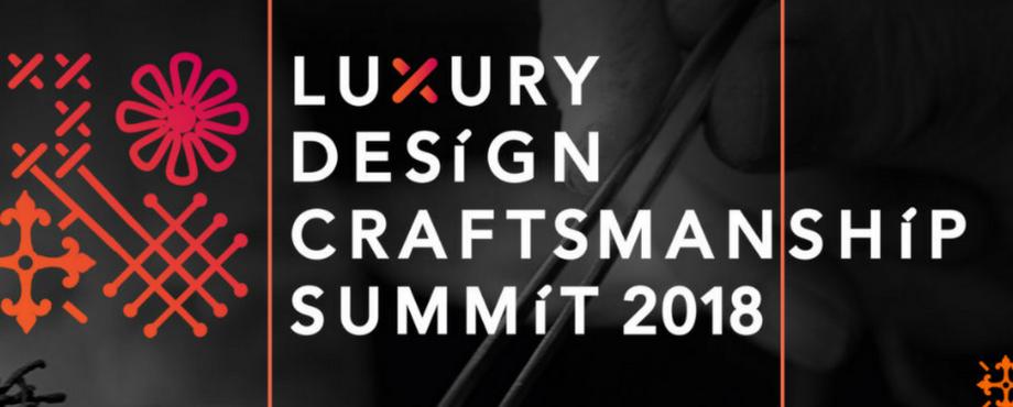 Alles Über Luxury Design and Craftmanship Summit 2018! 11